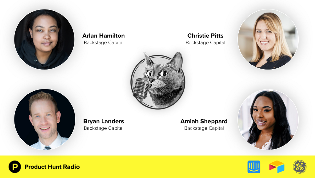 Product Hunt Radio: How to find underestimated founders and Backstage Capital's requests for…