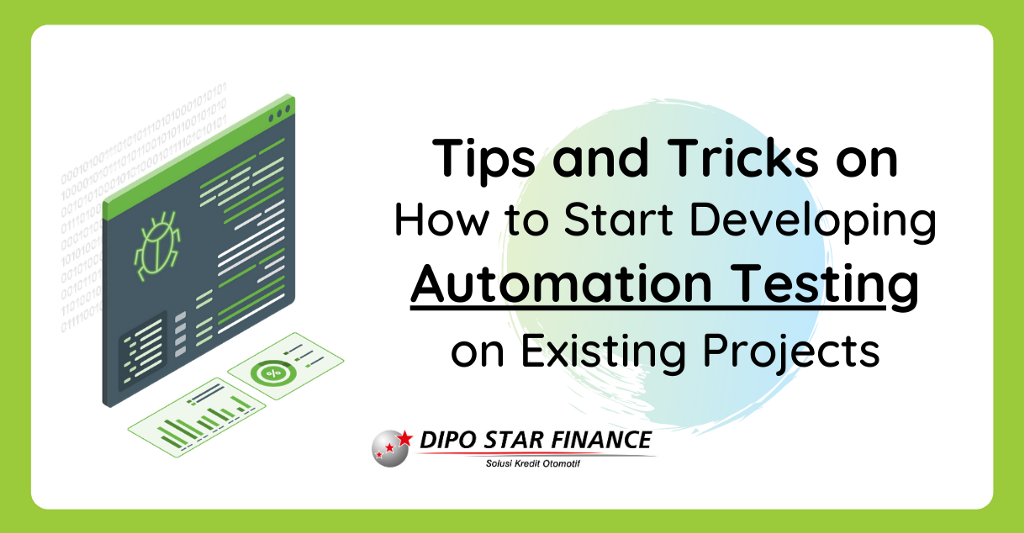 Tips and Tricks on How to Starting Develop Automation Testing on Existing Projects