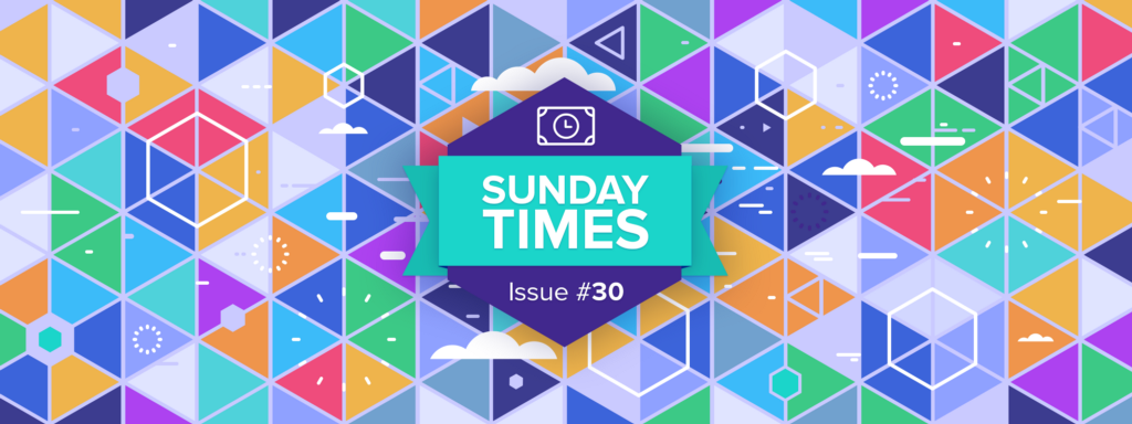 Sunday TIMEs Issue #30
