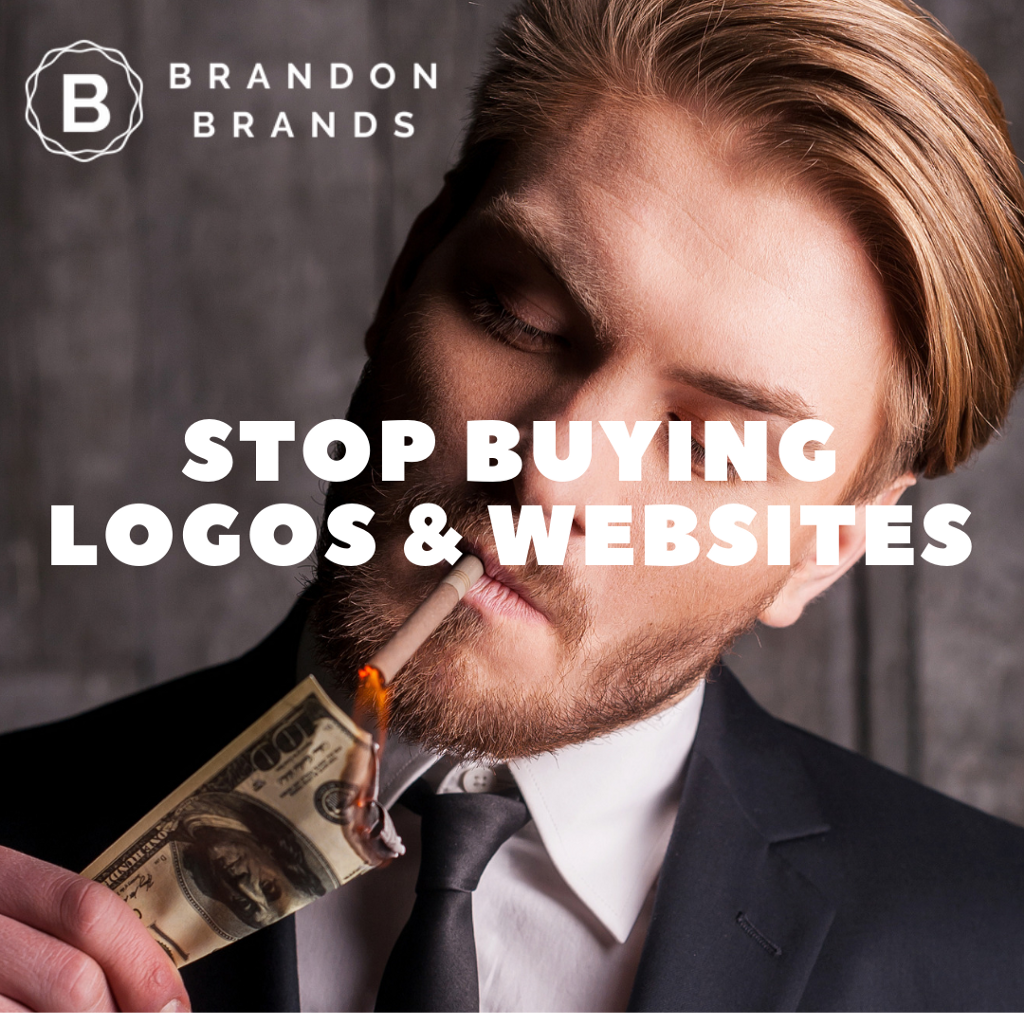 Stop Buying Logos and Websites