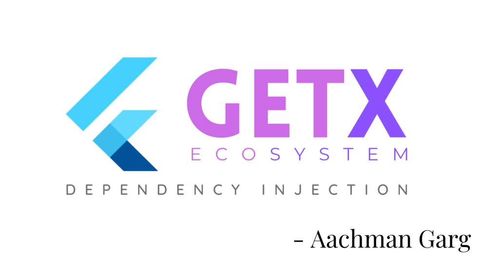 The Flutter GetX Ecosystem ~ Dependency Injection