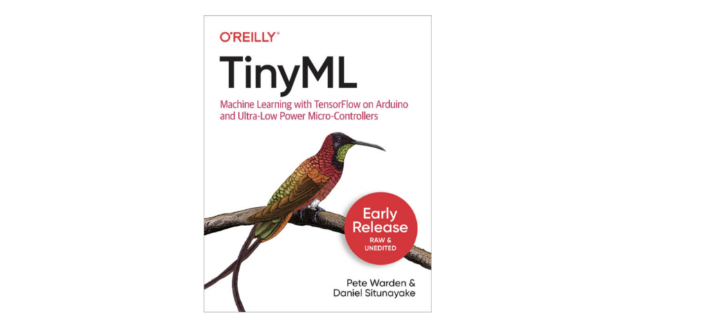 TinyML: Machine Learning with TensorFlow on Arduino and Ultra-Low Power Microcontrollers
