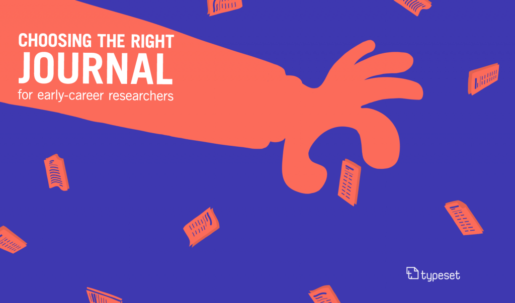 Researchers Publish New Key Parameters >> Choosing The Right Journal A Comprehensive Guide For Early Career