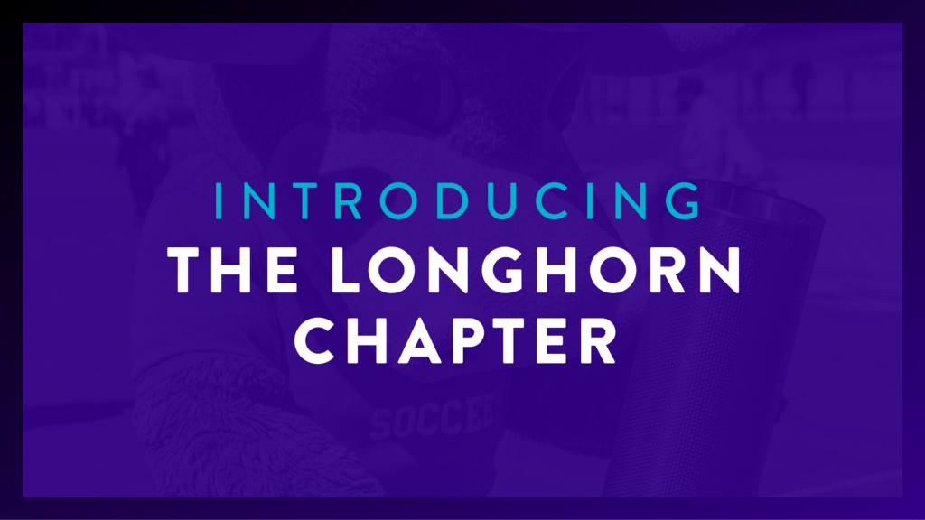Introducing: the Longhorn Chapter