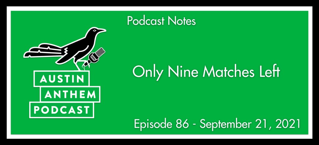 Podcast: Only Nine Matches Left