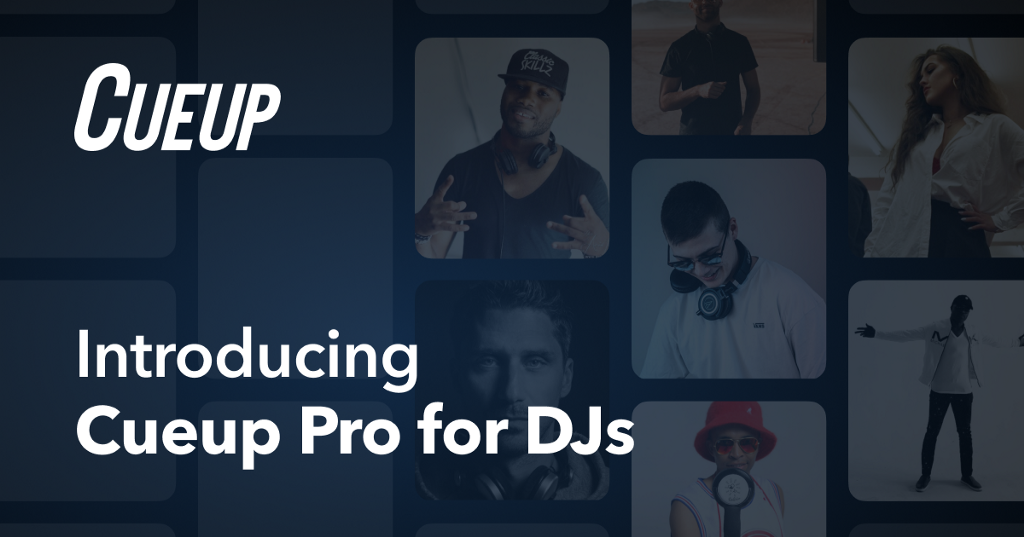 Introducing Cueup Pro for DJs