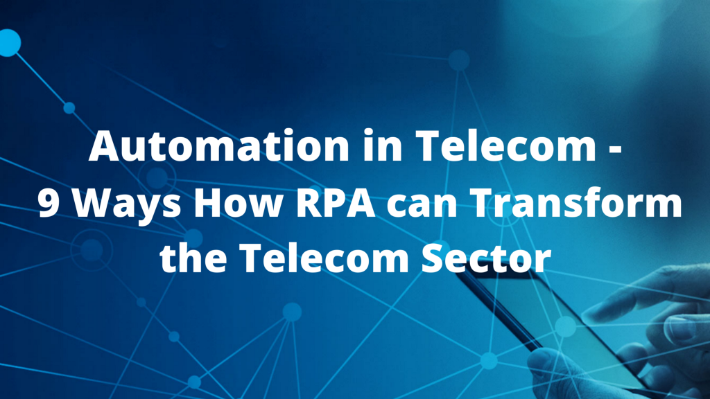 Automation in Telecom