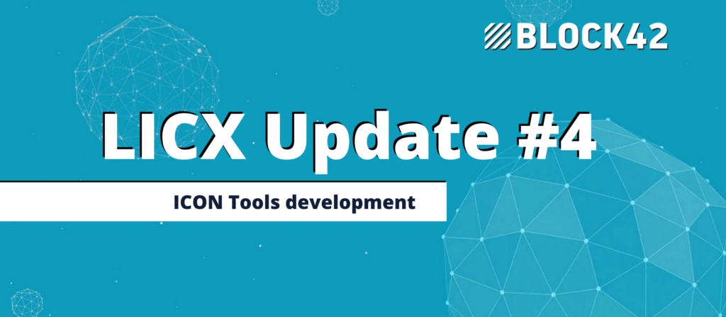 ICON tools — LICX Update #4