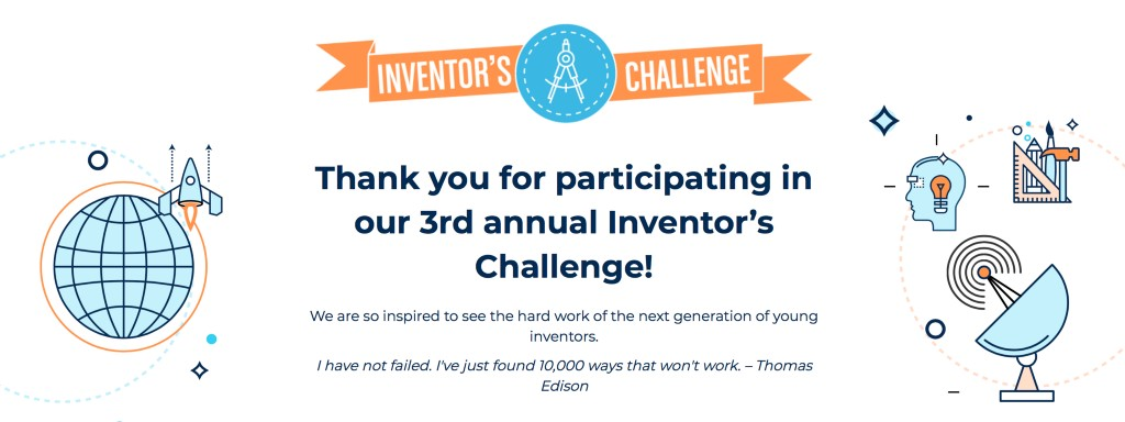 Proud to announce our 3rd Annual Inventor's Challenge winners!