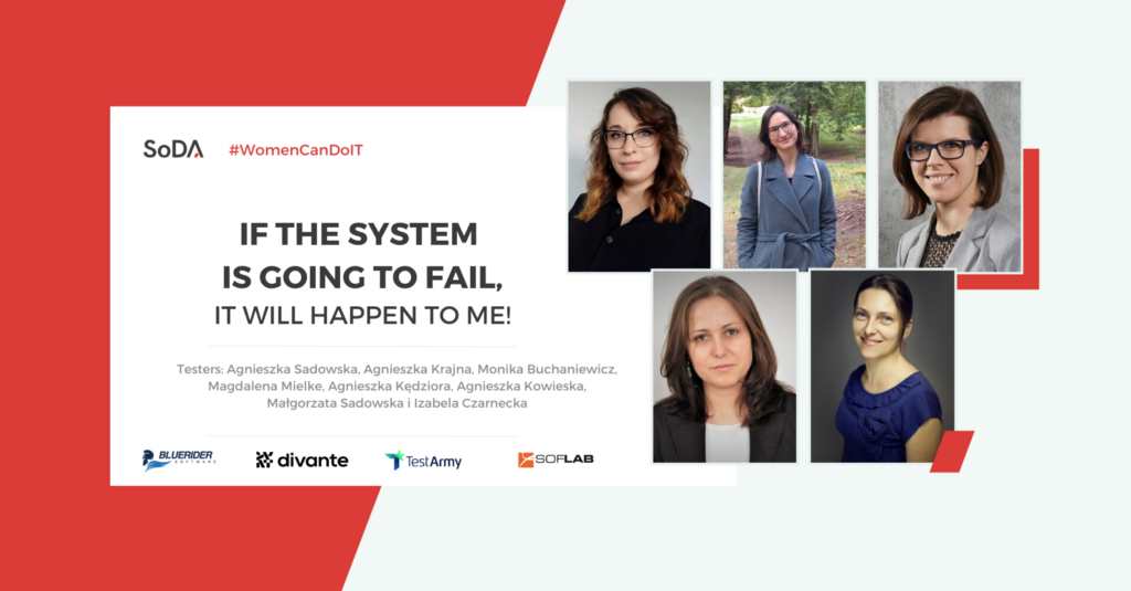 Women can do IT: If the system is going to fail, it will happen to me!