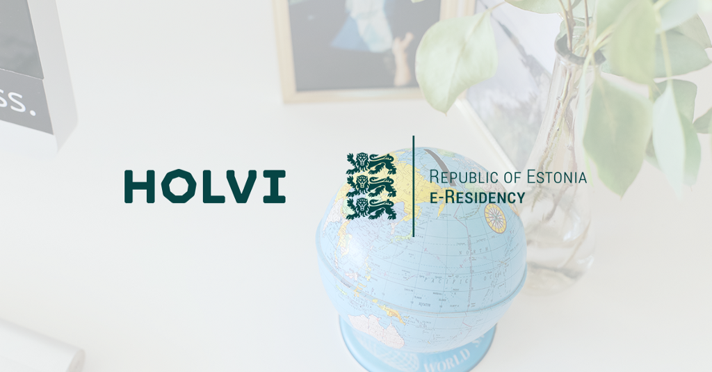 Estonia e-resident share capital: Use Holvi. Save time. Be free.
