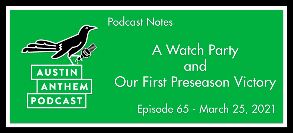 Podcast: A Watch Party and Our First Preseason Victory
