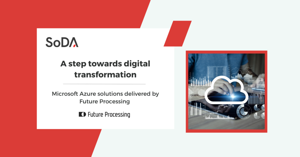 Microsoft Azure solutions delivered by Future Processing—a step towards digital transformation