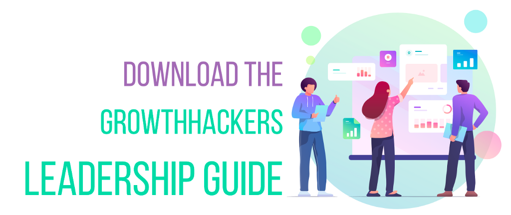 The GrowthHackers leadership guide 1