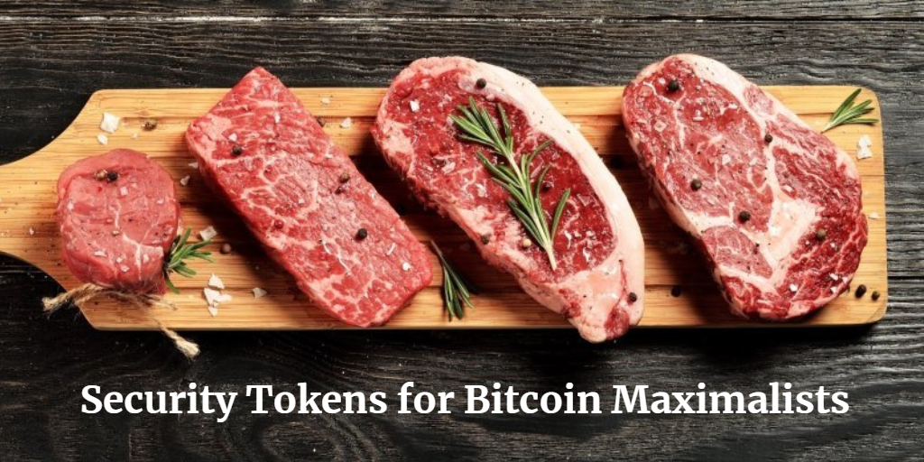 Security Tokens For Bitcoin Maximalists