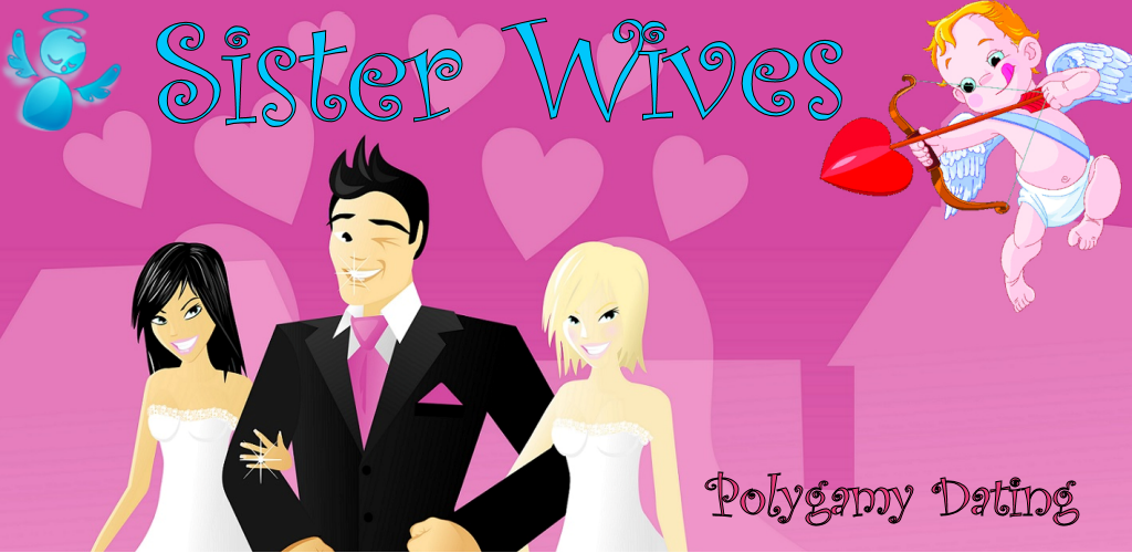 Polygamy dating sister wife