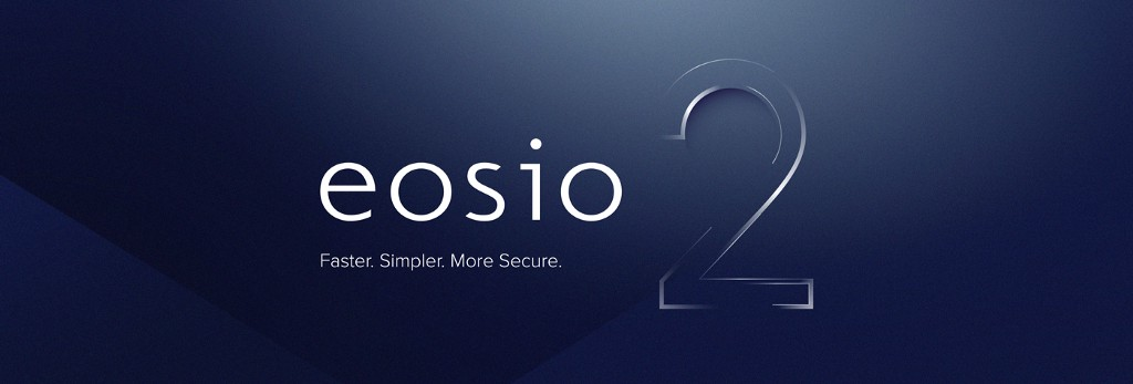 Introducing EOSIO 2: Enhancing Performance, Improving Security, and New Developer Tools