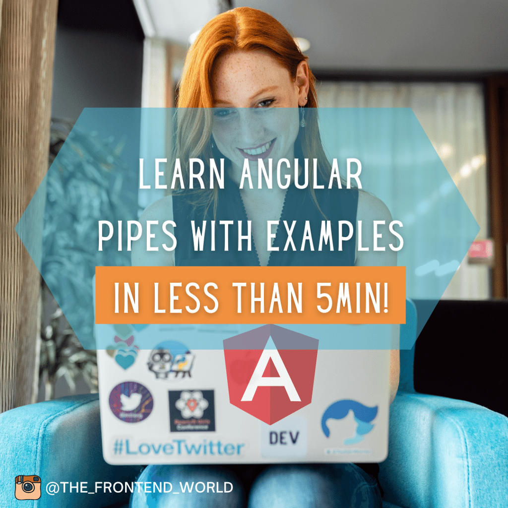 What is a pipe in Angular? How do you use Angular pipes?