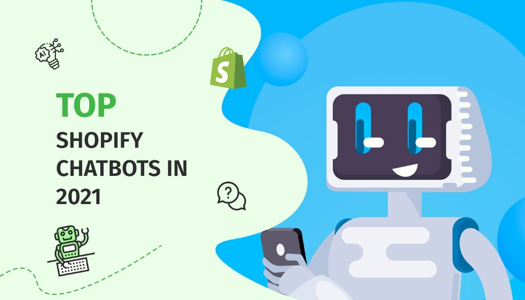 Top Shopify Chatbots in 2021