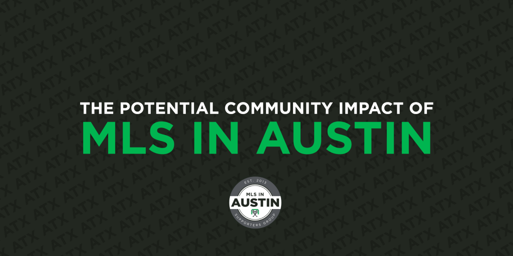 The Potential Community Impact of MLS in Austin