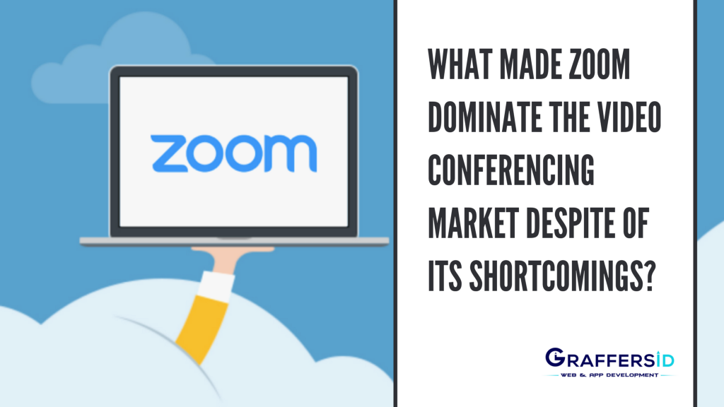 What made Zoom dominate the video conferencing market despite its shortcomings?