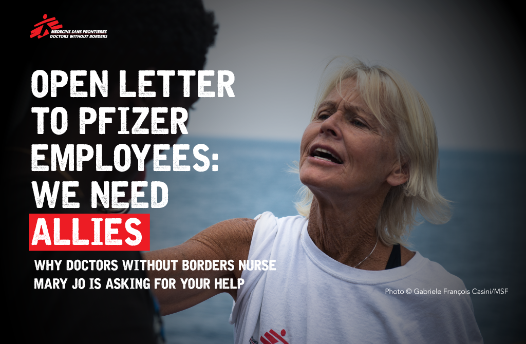 Open Letter To Pfizer Employees We Need Allies MSF Access Campaign Medium