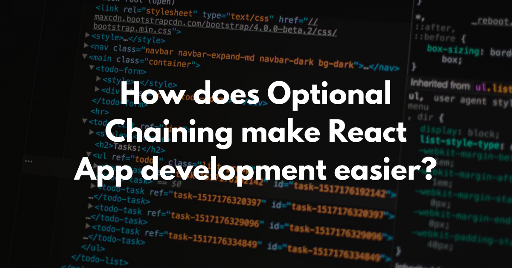 How does Optional Chaining make React App development easier?