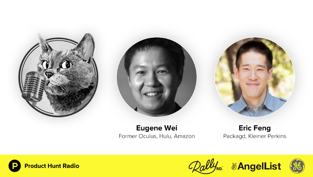 Product Hunt Radio: The future of media, commerce, and what the west can learn from China