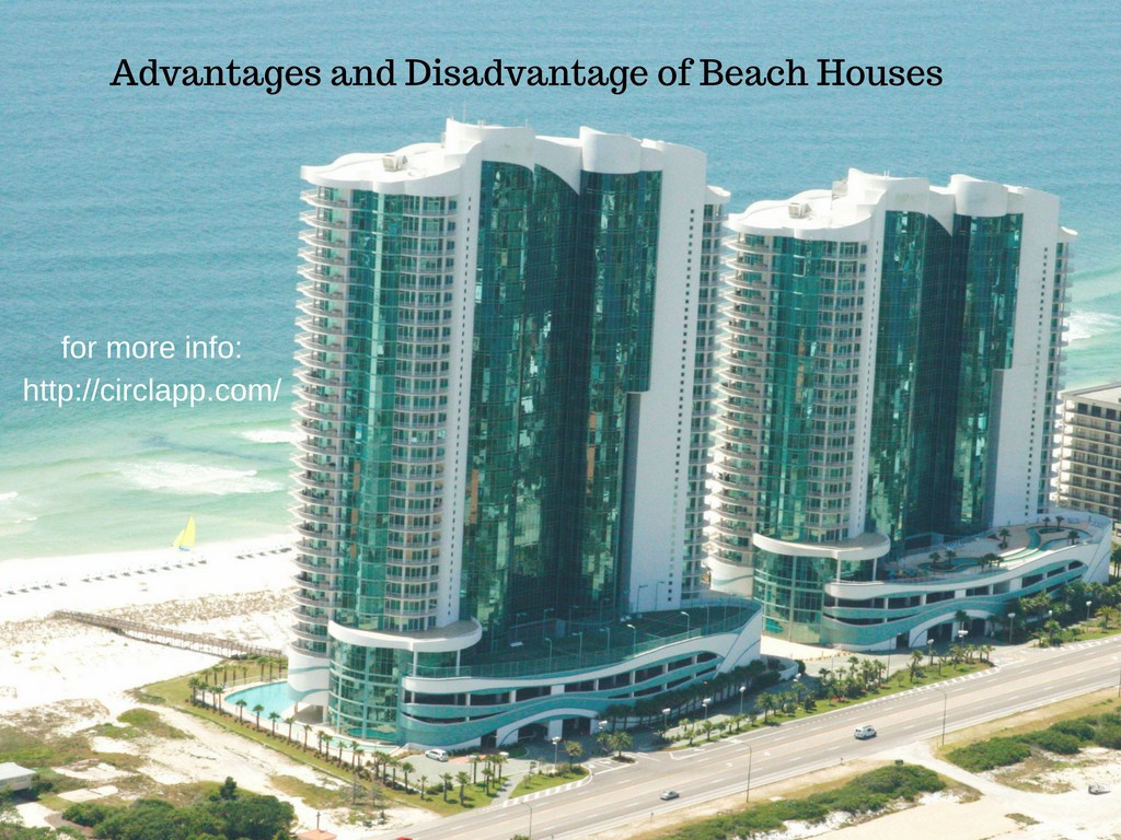 See also advantages and disadvantages of buying apartment furnished - Advantages And Disadvantage Of Beach House