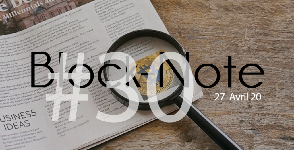 Block-Note N°30 | 27 Avril 2020