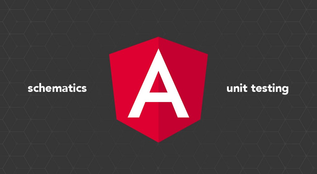 Angular Schematics: Unit Testing