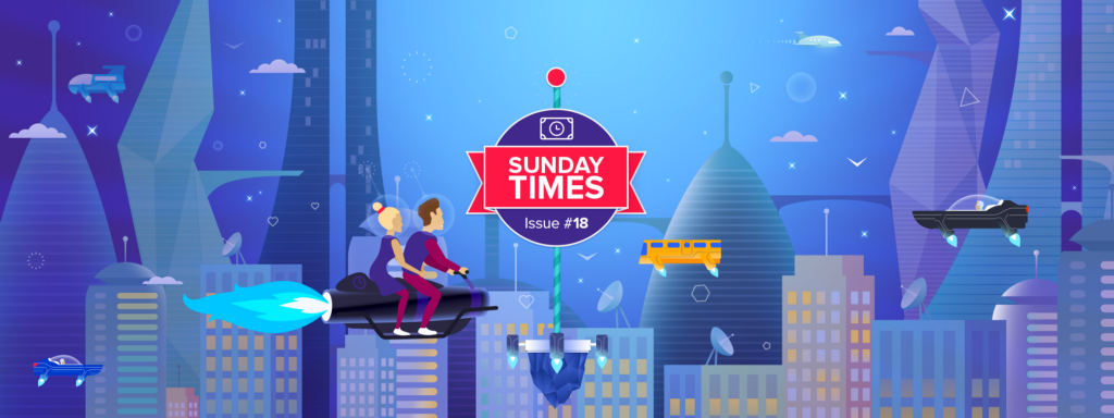 Sunday TIMEs Issue #18