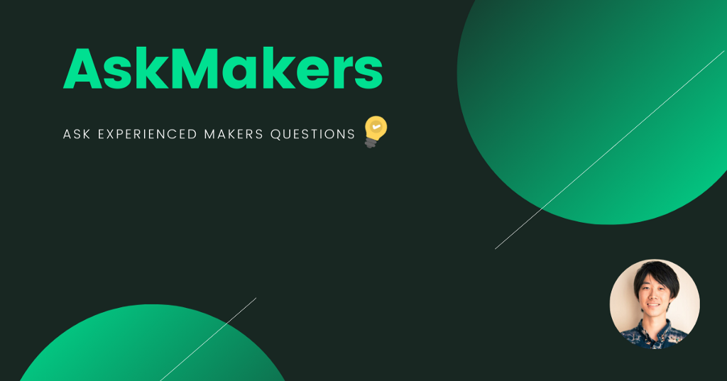【Finally…】Announcing the Official Launch of AskMakers v2.0