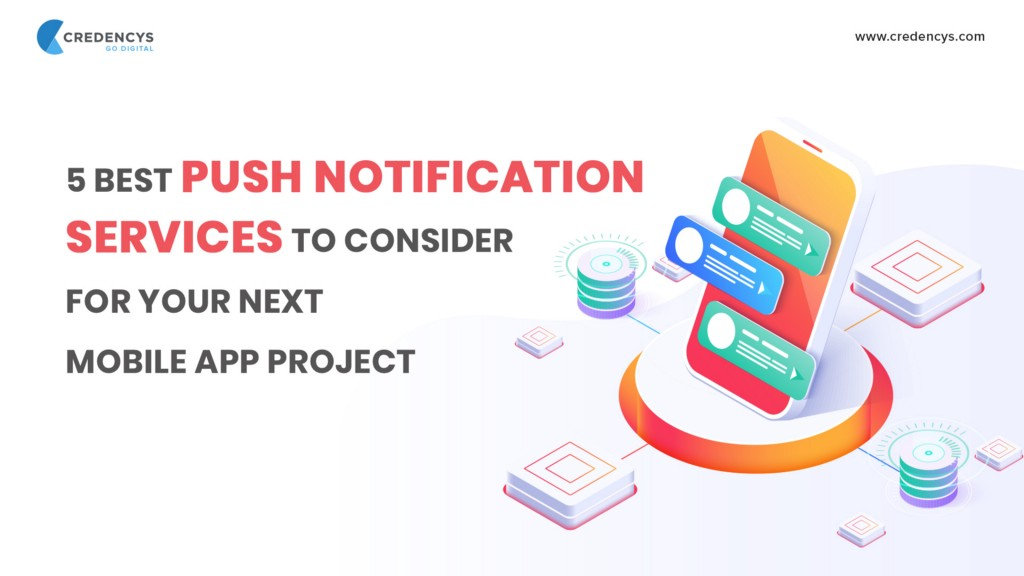 /5-best-push-notification-services-to-consider-for-your-next-mobile-app-project-9b4c2e8dd1db feature image
