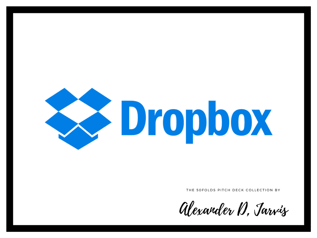 dropbox pitch deck to raise seed capital investment