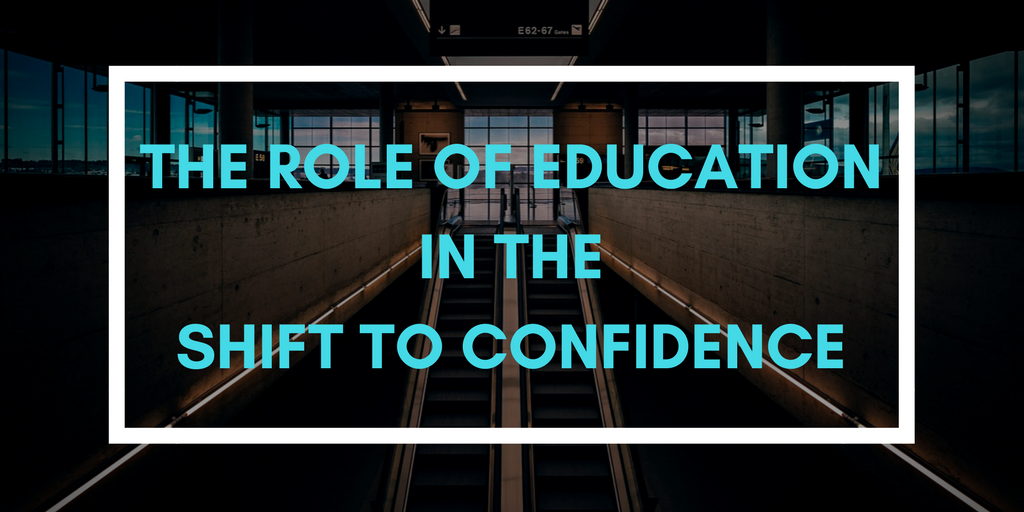 The Role Of Education In The Shift To Confidence Age Of Awareness Medium