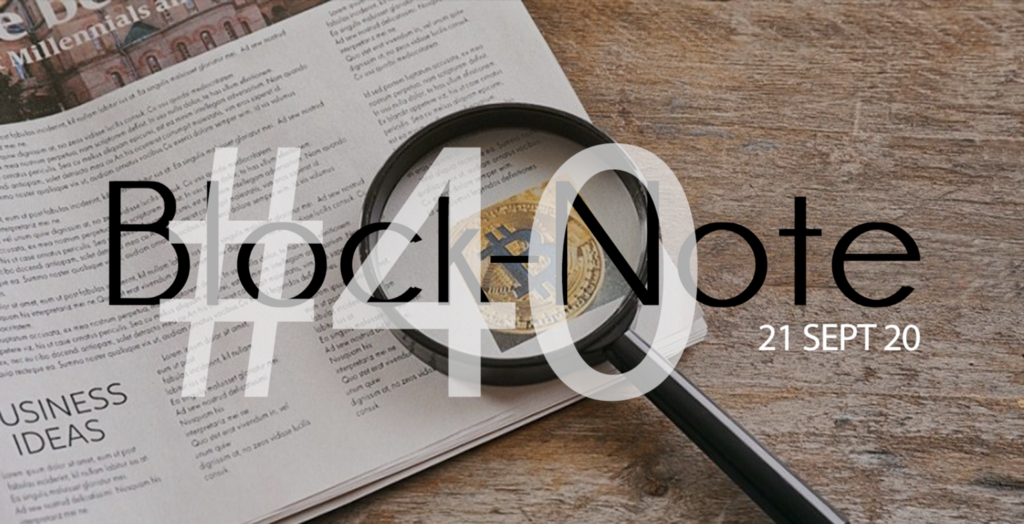 Block-Note N°40 | 21 Septembre 2020