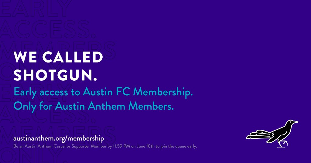 Early Access to Austin FC Membership for Austin Anthem Members