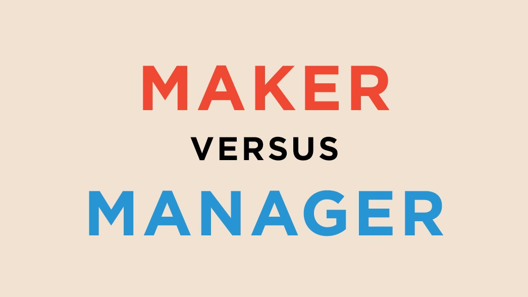 can we be both makers and managers the startup medium