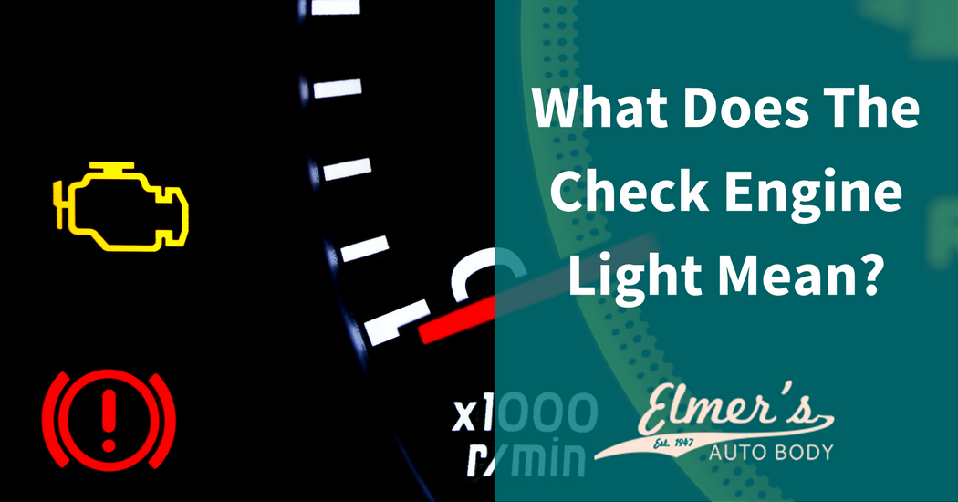 What Does The Check Engine Light Mean? U2013 Elmeru0027s Auto Body U2013 Medium Ideas