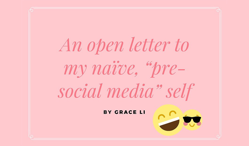 """An open letter to my na¯ve """"pre social media"""" self"""