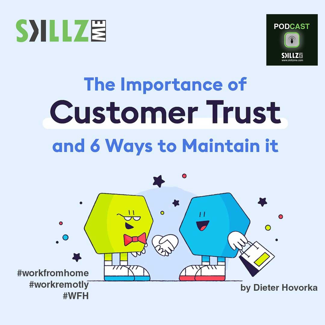 The Importance of Customer Trust and 6 Ways to Maintain it [Infographics]