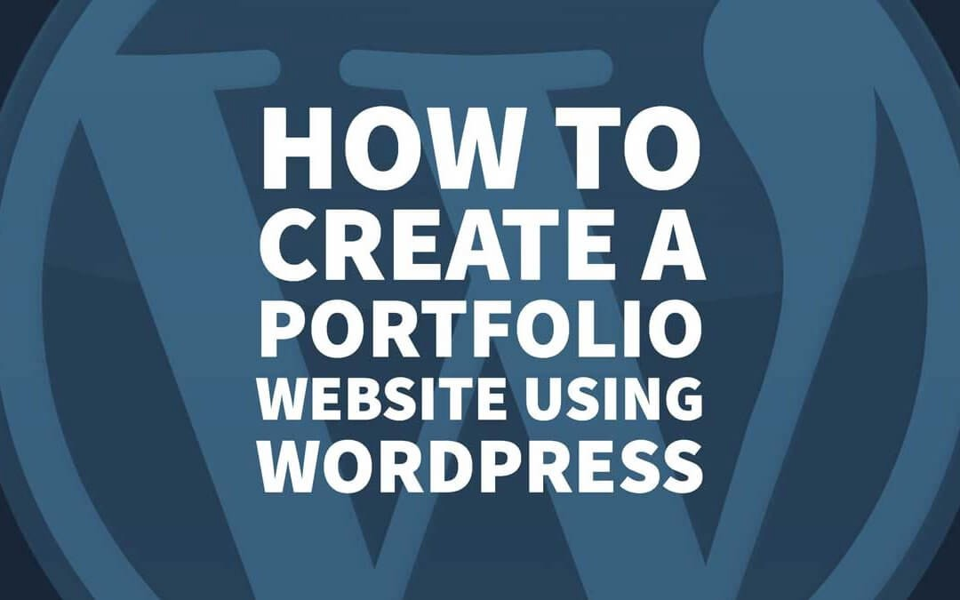 How to Create a Portfolio Website Using WordPress Inkbot Design
