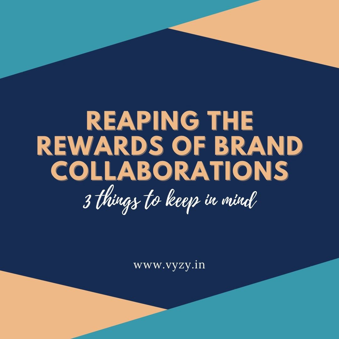 Reaping the rewards of Brand Collaborations