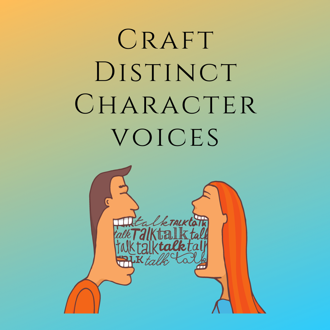 ✨How to Write Distinct Character Voices in 11 Ways✨