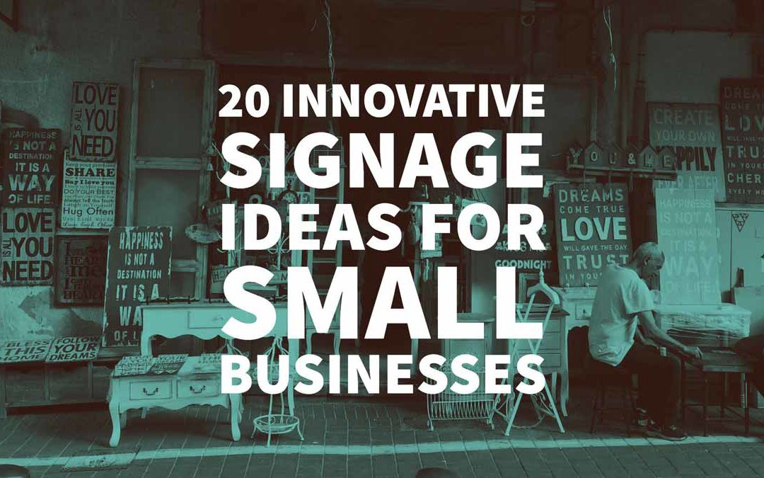 20 Innovative Signage Ideas for Small Businesses – Inkbot Design ...