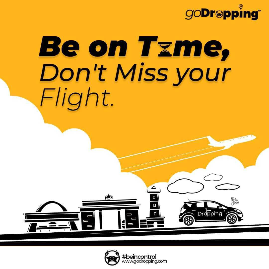 Don't miss your flight! Be on time with GoDropping.