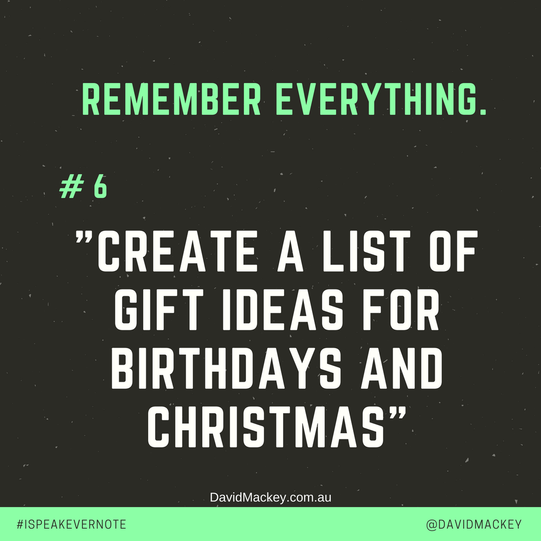 if you create a list of gift ideas for birthdays and christmas in evernote you perfect the art of gift giving let me show you how