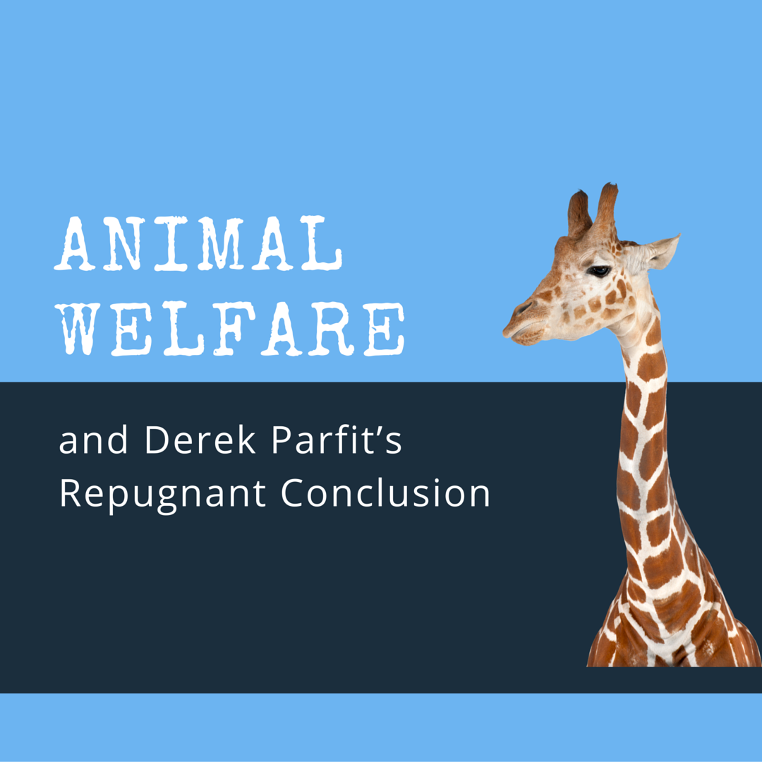 animal welfare and derek parfit s repugnant conclusion