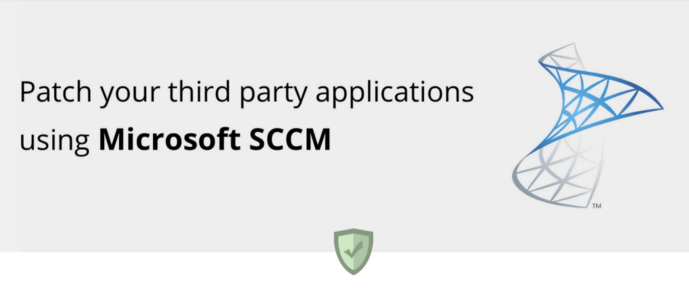 SCCM 3rd party patch management — Patch Connect Plus Review
